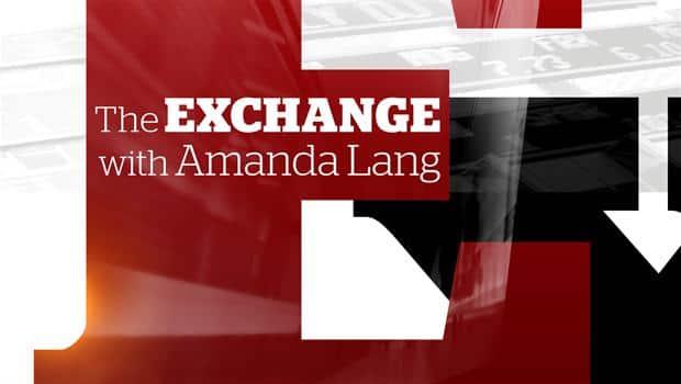 The Exchange with Amanda Lang - The Exchange with Amanda Lang