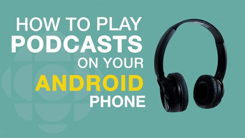 How to listen to podcasts on your Android phone
