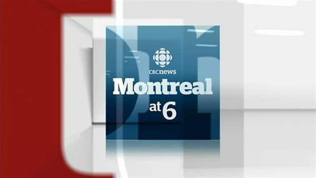CBC News: Montreal at 6:00 - CBC News: Montreal - May 11, 2013